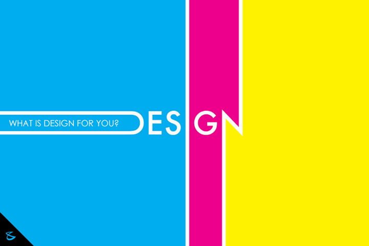 What is #design for you?  #Business #Technology #Innovations
