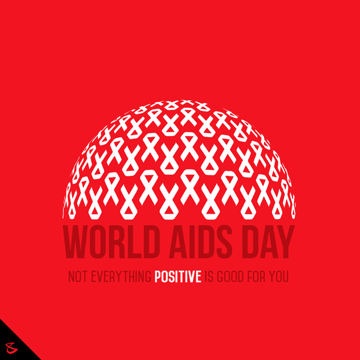 // Not everything #Positive is good for you //  #WorldAidsDay #CompuBrain #Ahmedabad