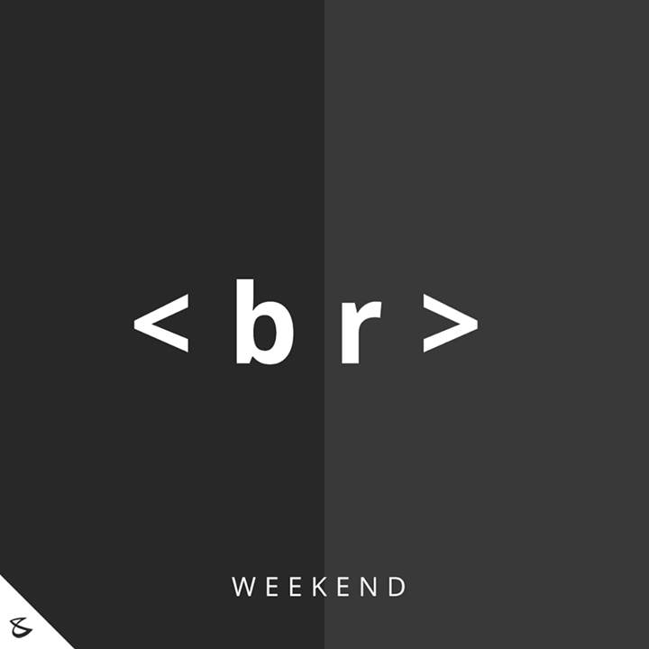 Time for a <br>  #WeekendTime #CompuBrain #Business #Technology #Innovations