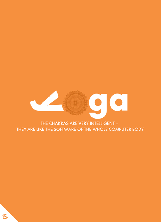 The chakras are very intelligent- They are like the software of the whole computer body.  #InternationalYogaDay #WorldYogaDay #YogaDay #YogaDay2017 #CompuBrain #Business #Technology #Innovations #Design