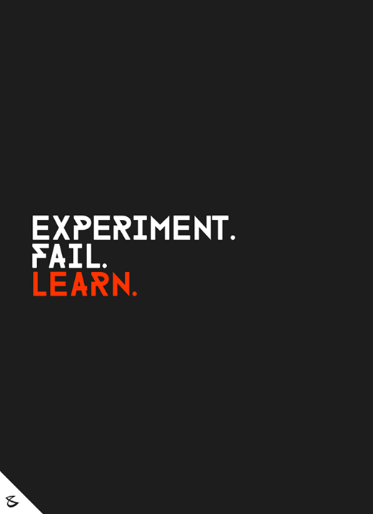 Experiment. Fail. Learn.  Enjoy the journey!  #Business #Technology #Innovations #CompuBrain