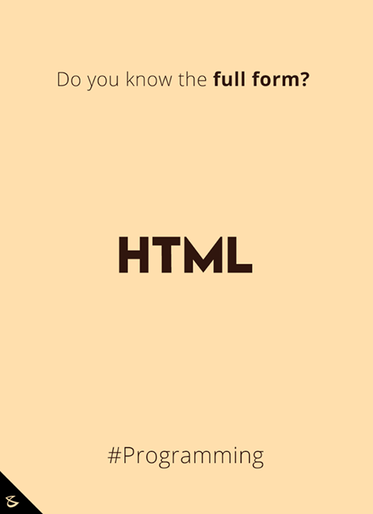 Do you know the full form of #HTML?  #Business #Technology #Innovations #Programming