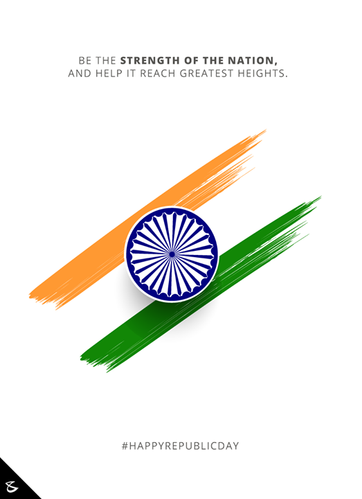 Be the strength of the nation, and help it reach greatest heights.  #RepublicDay #HappyRepublicDay #Salute #India #Business #Technology #Innovations #CompuBrain
