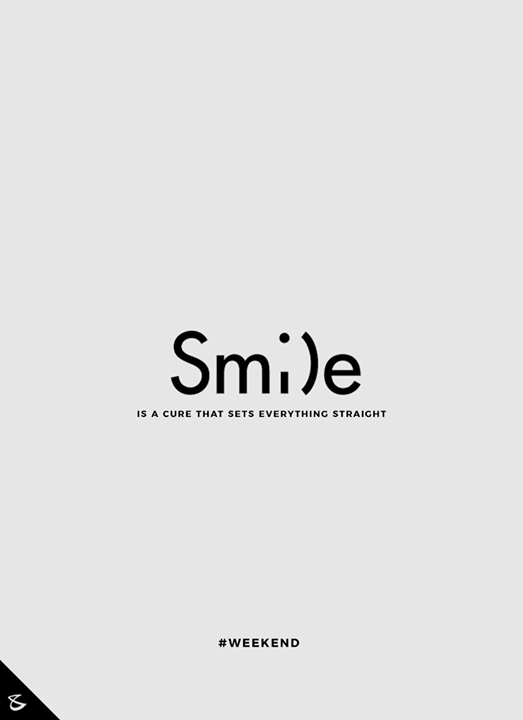 All you need to do is S M I L E ;)   #Weekend #WeekendMode #Business #Technology #Innovations