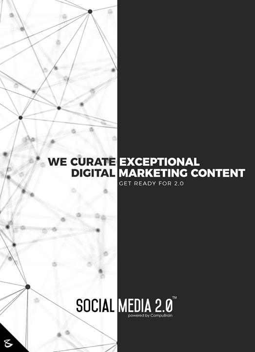 We curate exceptional digital marketing content with Social Media 2.0!  #CompuBrain #Business #Technology #Innovations
