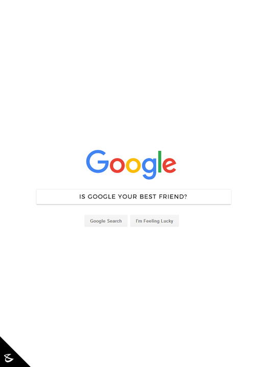 Is #Google your best friend?  #CompuBrain #Business #Technology #Innovations