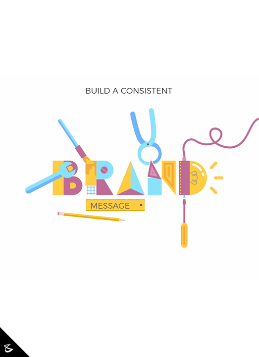 Build a consistent #brand message.  #Business #Technology #Innovations #CompuBrain