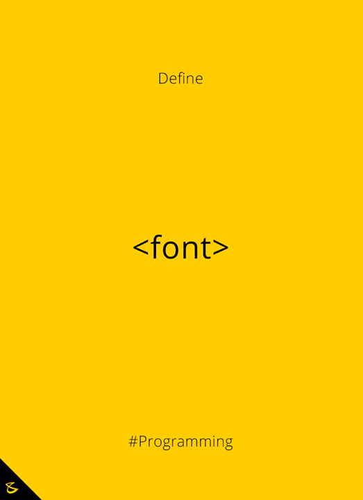 Can you define <font> tag?  #Business #Technology #Innovations #CompuBrain #Programming