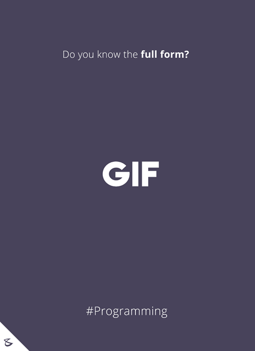 Do you know the full form of GIF?  #Business #Technology #Innovations #CompuBrain