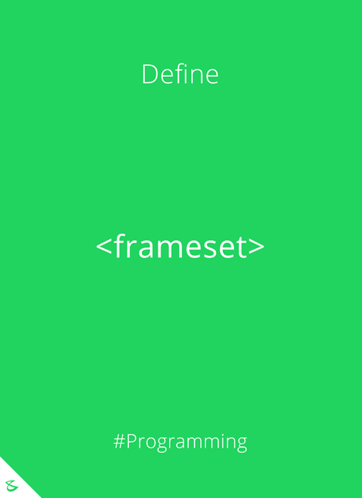 Can you define <frameset> tag?  #Business #Technology #Innovations #CompuBrain #Programming