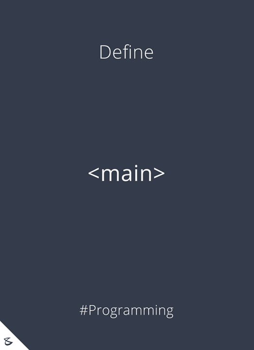 Can you define <main> tag?  #Business #Technology #Innovations #CompuBrain #Programming