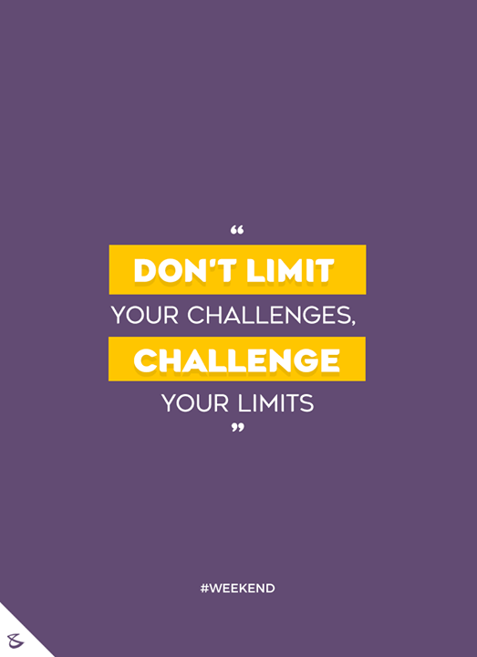 Challenge your limits  #Business #Technology #Innovations #CompuBrain #Weekend