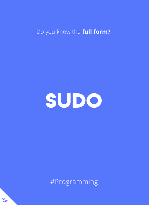 Do you know the full form of SUDO?  #Business #Technology #Innovations #CompuBrain #SUDO #Programming