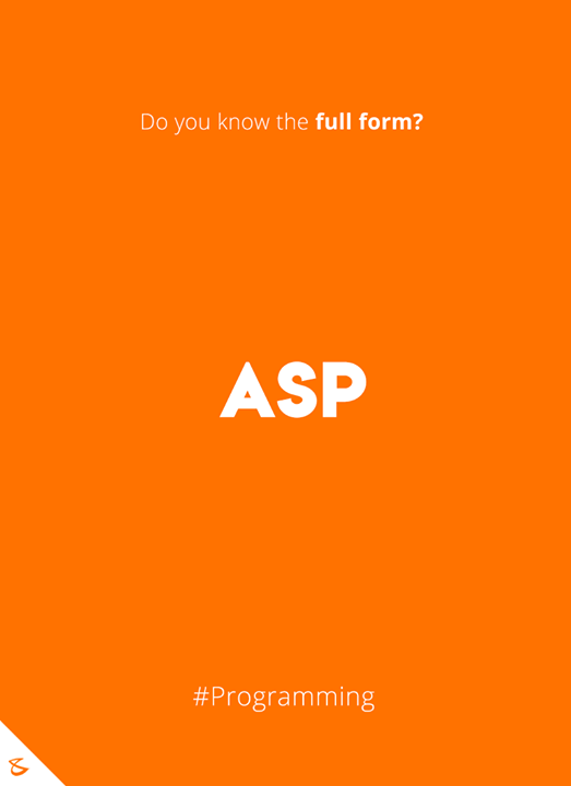 Do you know the full form of ASP?  #Business #Technology #Innovations #CompuBrain #Programming