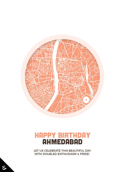 :: Happy Birthday Ahmedabad ::  #CompuBrain #Business #Technology #Innovations  #DigitalMediaAgency #AhmedabadBirthday #Ahmedabad