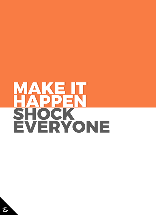 Make it happen  #CompuBrain #Business #Technology #Innovations #DigitalMediaAgency #Ahmedabad