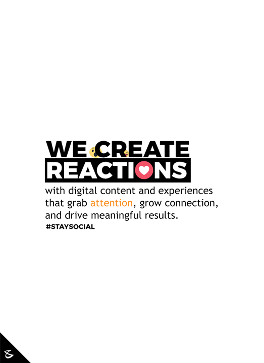 We create reactions!  #CompuBrain #Business #Technology #Innovations #DigitalMediaAgency #Gujarat #DigitalMedia