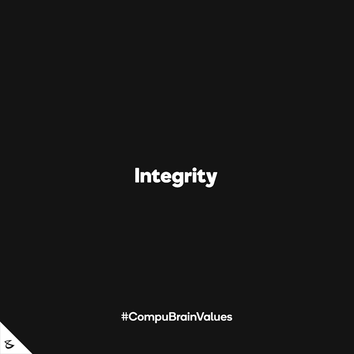 :: Integrity ::  #Business #Technology #Innovations #CompuBrain #CompuBrainValues