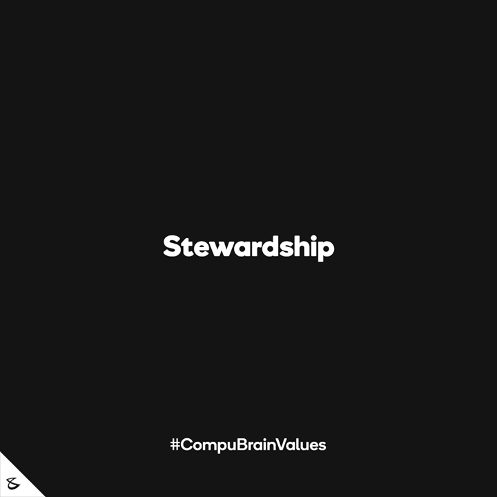 :: Stewardship ::  #Business #Technology #Innovations #CompuBrain #CompuBrainValues