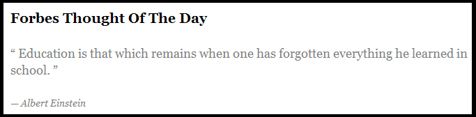 ... Forbes Thought Of The Day ...
