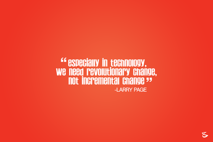 #Business #Technology #Innovations #WiseWords #LarryPage