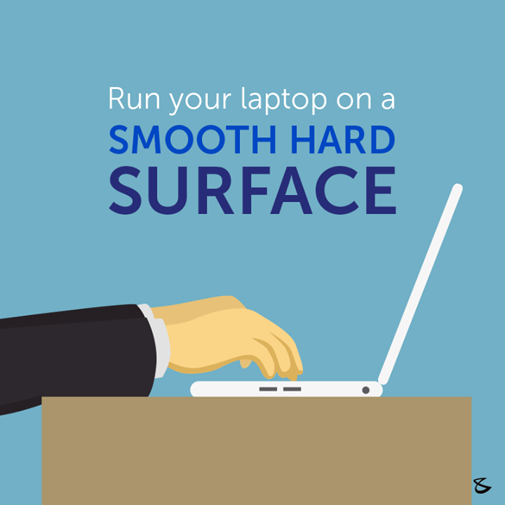Avoid placing your laptop on your lap, pillows, bed or any uneven soft surface as it prevents air flow and causes laptop heating issues. #Business #Technology #Innovations