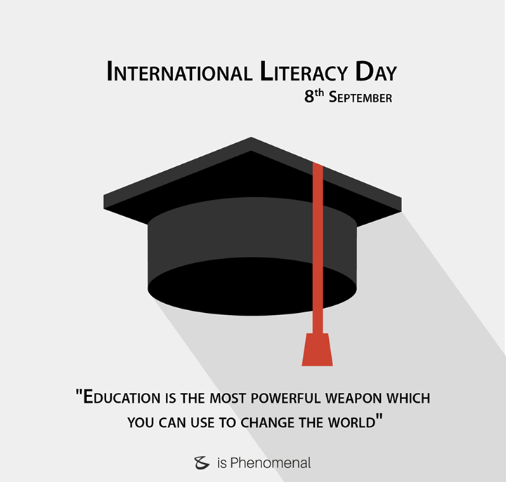 Literacy is a responsibility that society owes to itself.  #InternationalLiteracyDay