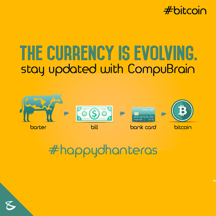 :: The Currency is Evolving :: #Bitcoin #Dhanteras #CompuBrain