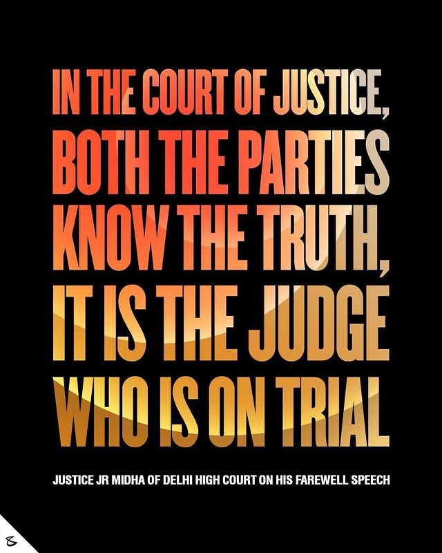 Justice JR Midha of Delhi high Court paid homage to the judges, by this very powerful statement during his Farewell Speech.   #CompuBrain #Business #Technology #Innovations #Explore #Marketing #Justice