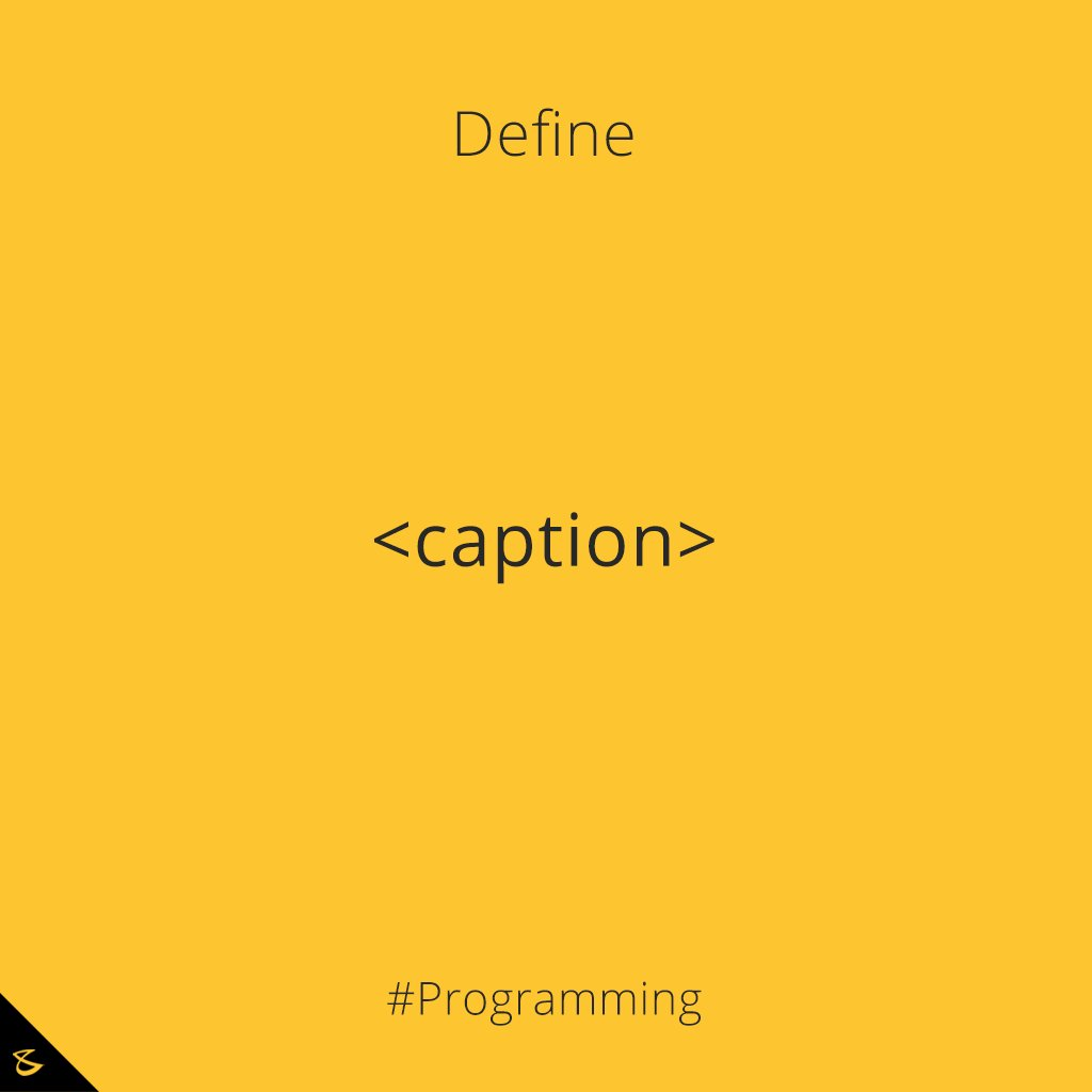 Can you define <caption> tag?  #Business #Technology #Innovations #CompuBrain #Programming https://t.co/IbkNI6nxob