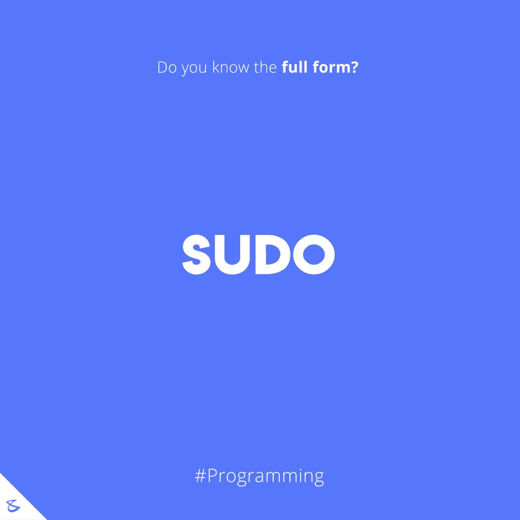 Do you know the full form of SUDO?  #Business #Technology #Innovations #CompuBrain #SUDO #Programming https://t.co/r2DMKDUq3w