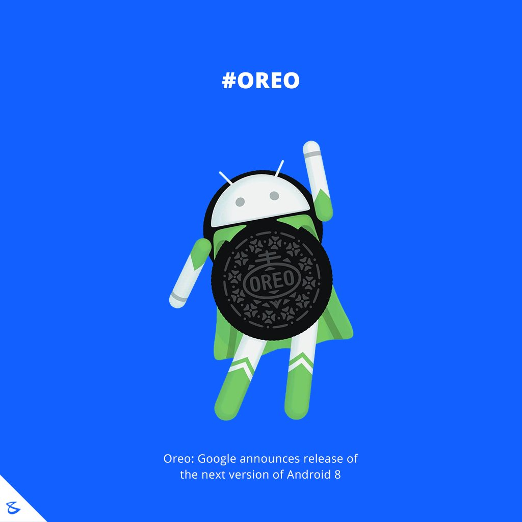 Hello **Oreo** #Android8 #GoogleNews #Business #Technology #Innovations #CompuBrain https://t.co/pazsaCgnCk