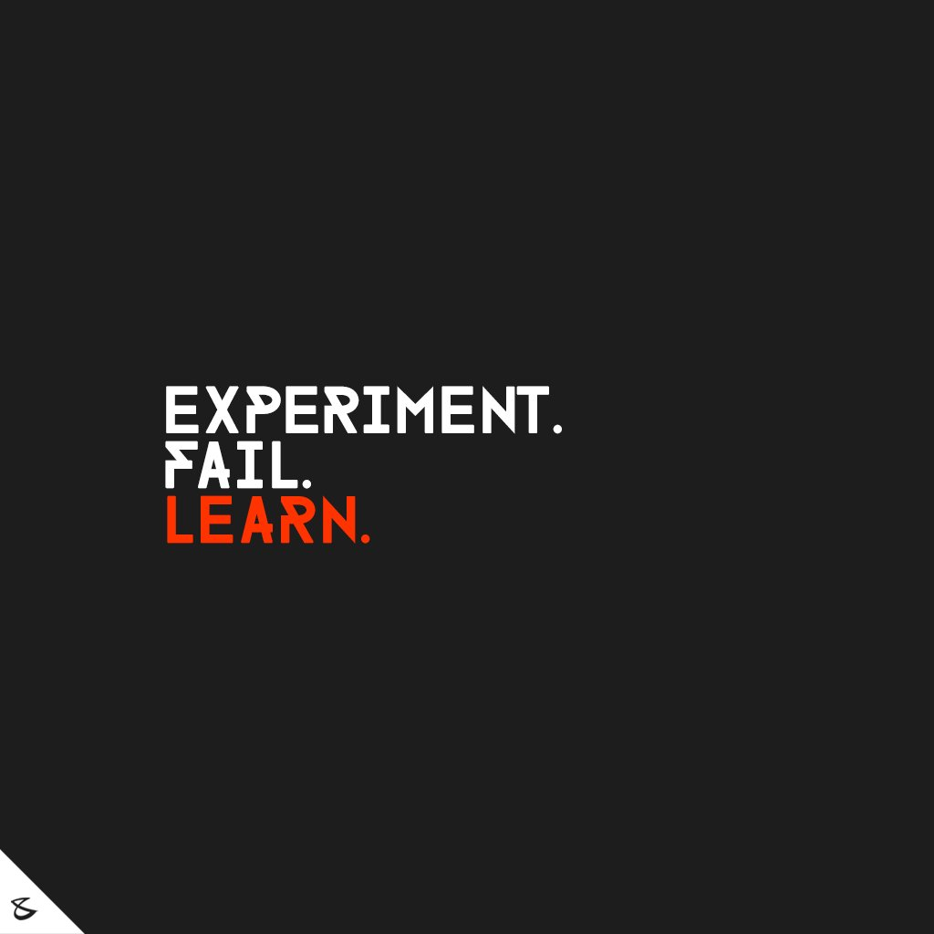 Experiment. Fail. Learn.  Enjoy the journey!  #Business #Technology #Innovations #CompuBrain https://t.co/OqfcCcVsr6