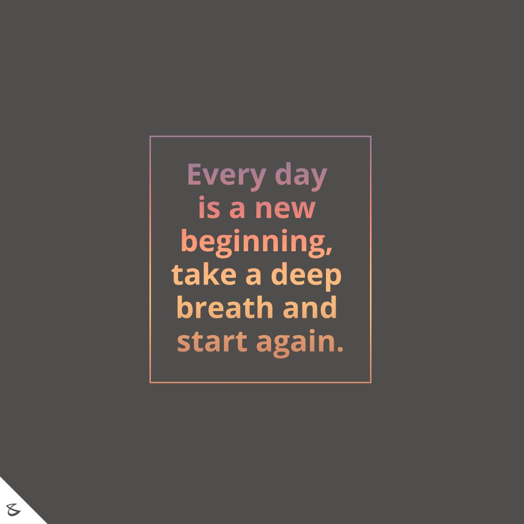 Everyday is a new start!  #CompuBrain #Business #Technology #Innovations https://t.co/fRmPHlkQDw