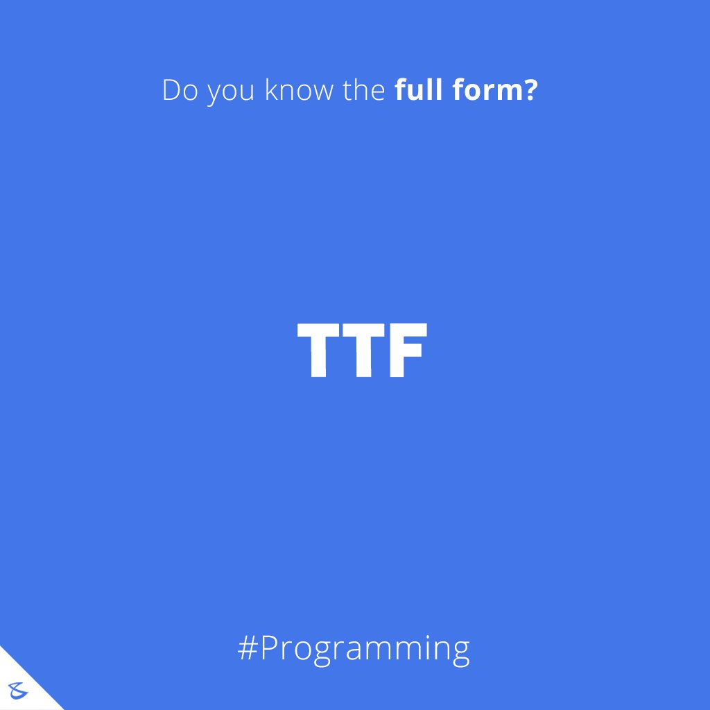 Do you know the full-form of T T F?  #Business #Technology #Innovations #CompuBrain https://t.co/IdoYTkfvsz